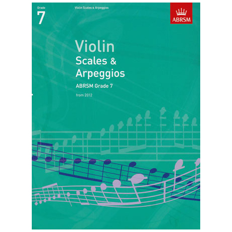 ABRSM: Violin Scales And Arpeggios – Grade 7 (From 2012)