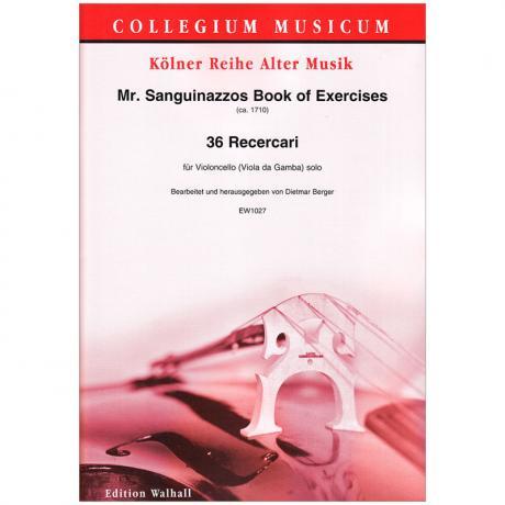 Sanguinazzo, N.: Book of Exercises – 36 Recercari (ca. 1710)