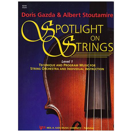 Gazda, D./Stoutamire, A.: Spotlight On Strings – Stufe 1