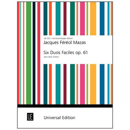 Mazas, J. F.: 6 Duos faciles Op. 61