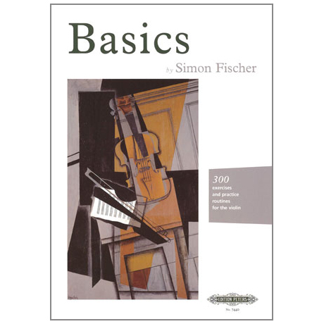 Fischer, S.: Basics – 300 Exercises and Practice Routines for the Violin