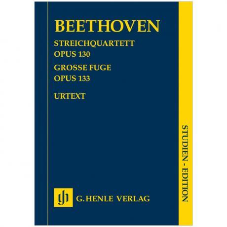 Beethoven, L. v.: Streichquartett Op. 130 B-Dur, Große Fuge Op. 133