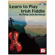 Berthoud, P. J.: Learn to play Irish Fiddle (+Online Audio)