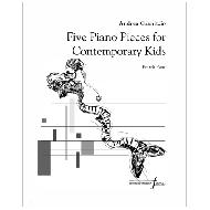 Granitzio, A.: Five Piano Pieces for Contemorary Kids