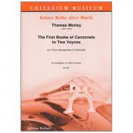 Morley, T.: The first Booke of Canzonets to 2 Voyces