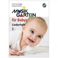 Heyge, L. L.: Musikgarten für Babys – Liederheft 2 (+CD)