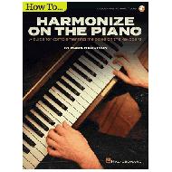 Harrison, M.: How to Harmonize on the Piano (+Online Audio)
