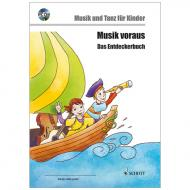 Musik voraus – Das Entdeckerbuch (+CD)