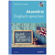 Claude, N.: Akzentfrei Englisch sprechen (+ CD)