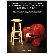 Protocol: A Guide To The Collegiate Audition Process for Bass