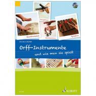 Grüner, M.: Orff-Instrumente und wie man sie spielt (+CD)