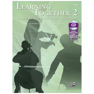 Crock, W./Dick, W./Scott, L.: Learning Together 2 (+CD) – Violoncello