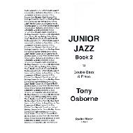 Osborne, T.: Junior Jazz Book 2