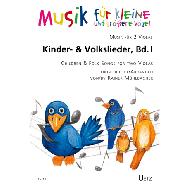 Mühlbacher, R.: Kinder- und Volkslieder Band 1