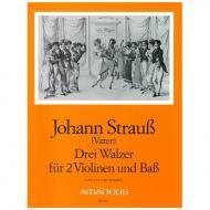 Strauß, J. (Vater): 3 Walzer