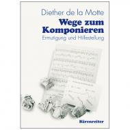 La Motte, D. d.: Wege zum Komponieren