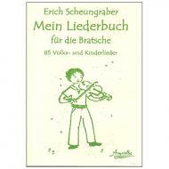 Scheungraber, E.: Mein Liederbuch für die Bratsche
