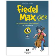 Holzer-Rhomberg, A.: Fiedel-Max goes Cello 3 (+Online Audio)