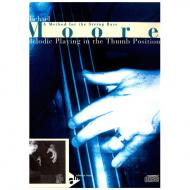 Moore, M.: Melodic Playing In The Thumb Position