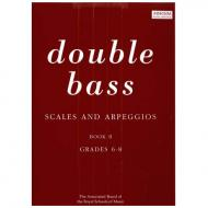 Scales and Arpeggios for Double Bass, Grades 6-8 - Double Bass solo