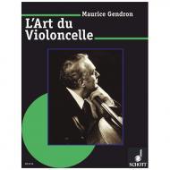 Gendron, M.: L'Art du Violoncelle