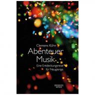 Kühn, C.: Abenteuer Musik