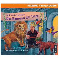 Saint-Sans, C. / Tetzlaff, J.: Juri Tetzlaff erzählt: Der Karneval der Tiere