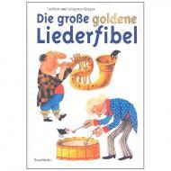 Grüger, H.: Die große goldene Liederfibel