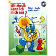 Mit Musik kenn ich mich aus Band 3 (+CD)