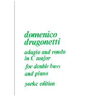 Dragonetti, D.: Adagio and Rondo In C major