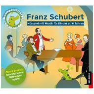 Unterberger, S.: Franz Schubert – Hörspiel-CD