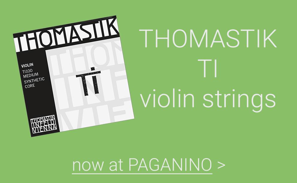 THOMASTIK TI violin strings >